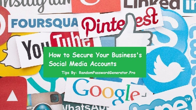 Secure Your Business's Social Media Accounts