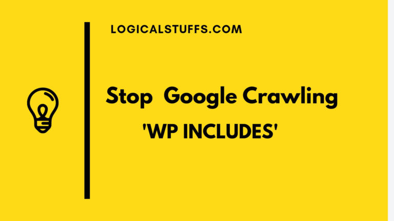 How to stop Google crawling 'wp-includes' of WordPress Website?