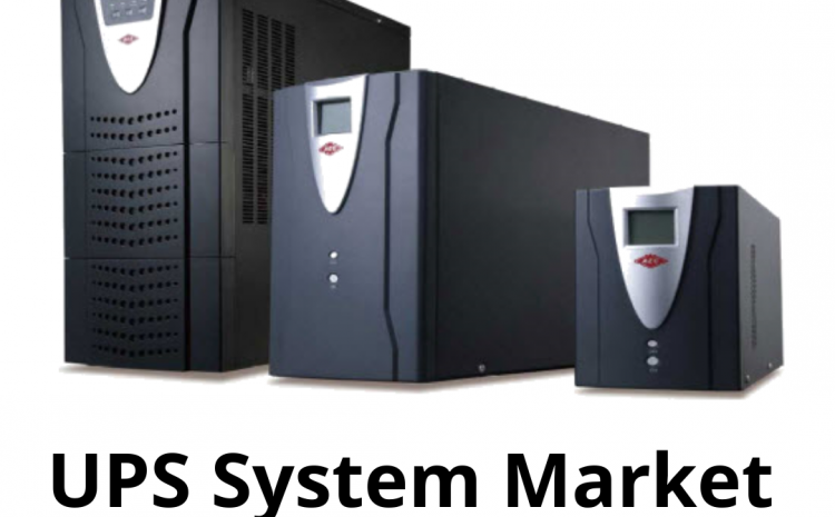 UPS System Market (2020-2026) – Growth, Forecast & Trend