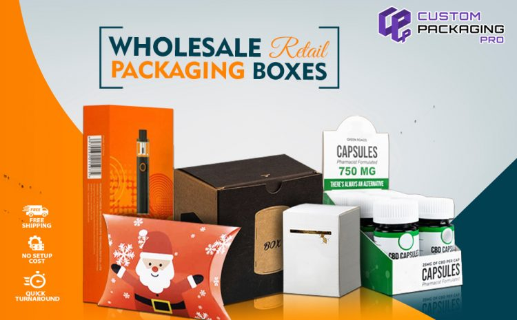 Interesting Facts to Know When Buying Wholesale Retail Packaging Boxes